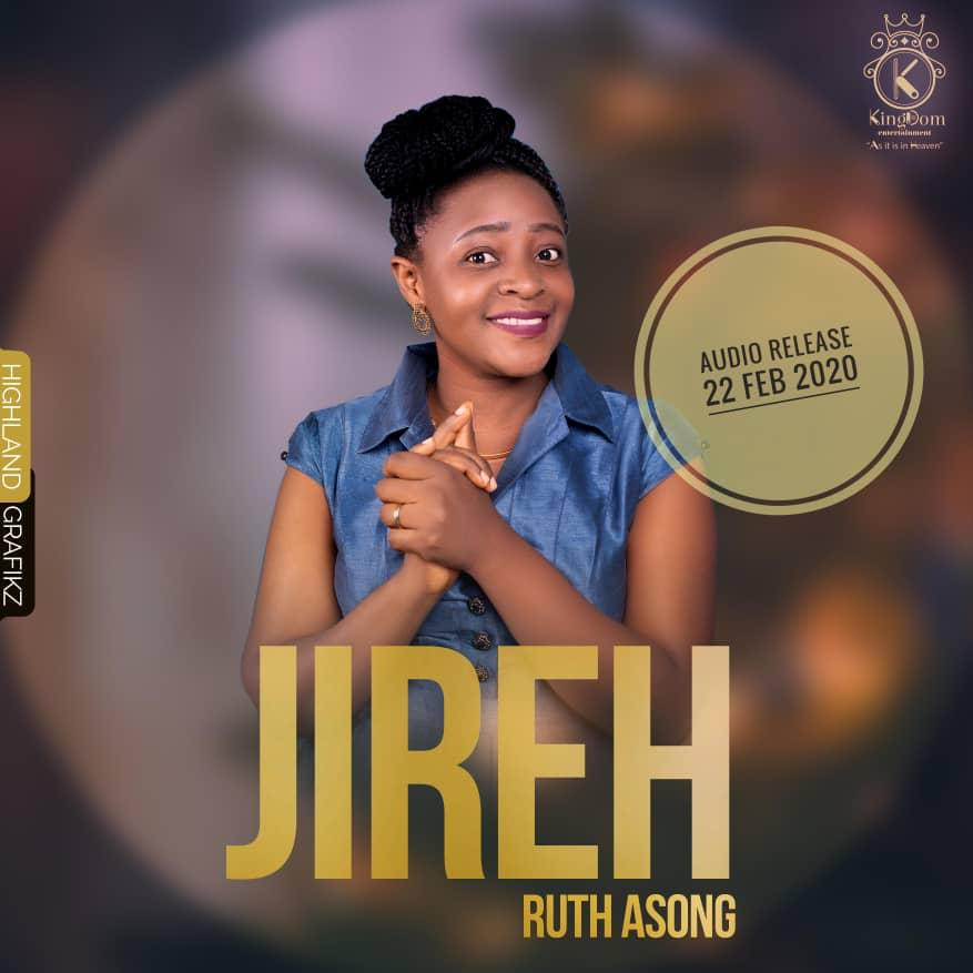 Official release of single Jireh by Ruth Asong
